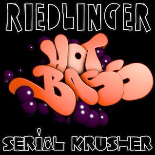 2014-09-17-HOTBASS #2 -  Riedlinger & Serial Krusher