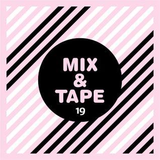 Mix&Tape #19