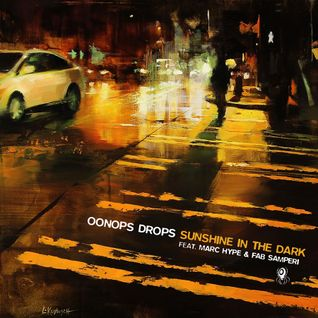 Oonops Drops - Sunshine In The Dark