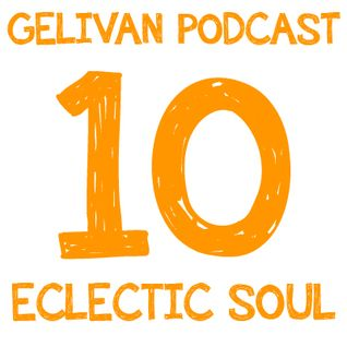 Eclectic Soul 10 (w/ Lunice, Nicolas Jaar, Flying Lotus, Clark, Bondax)