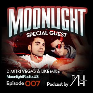 Moonlight Radio Episode 007 w/ Dimitri Vegas & Like Mike Live in Chile & Paul Ahi