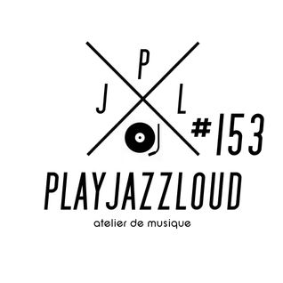 PJL sessions #153 [International Jazz Day session]