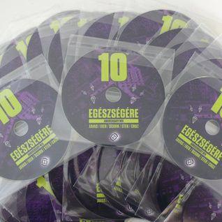 DJ CRUZ - Egészségeré 10th aniversary (house mix 2014)