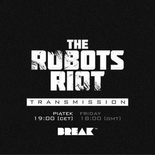The Robots Riot Transmission #2: Robodrum