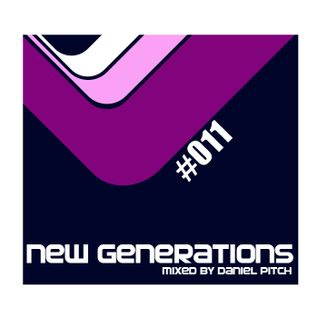 New Generations #011 (mixed by Daniel Pitch)