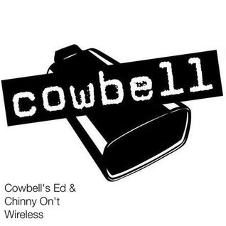 Cowbell's Ed & Chinny On't Wireless Friday 23rd September