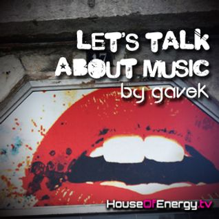 Let's talk about... music by gavek