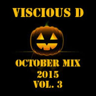 Viscious D - October Mix 2015 Vol. 3