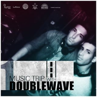 Music Trip Vol.1 with Doublewave