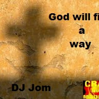 God will find a way