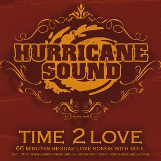 Hurricane Sound - Time 2 Love Mix CD Dec 2012