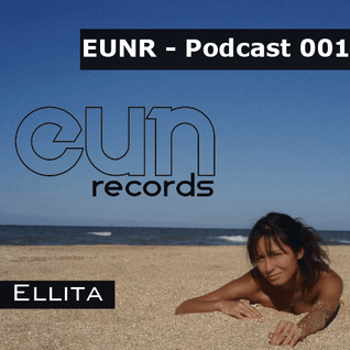EUNR - Podcast 001 with Ellita