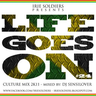 IRIESOLDIERS-LIFEGOESON#24_CultureMix2k11(part1)