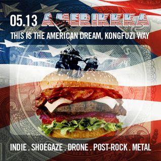 Mixtape KONGFUZI #14: AMERIKKKA!!