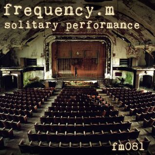 solitary performance (fm081)