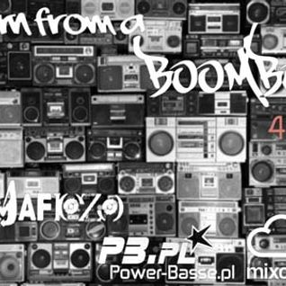 iL MaFioZo - Born From A BooMBoX 45