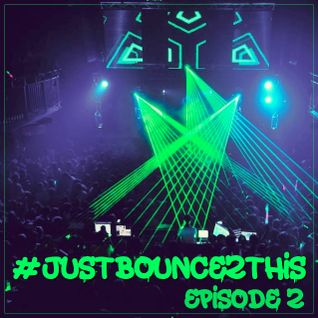Dj Bobby - Just Bounce 2 This [Episode #3]