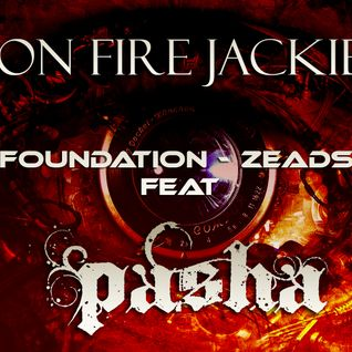 Eyes On Fire Jackie Boy - Blue Foundation - Zeads Dead Ft Pasha