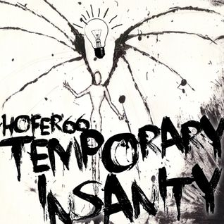 hofer66 - temporary insanity - live at ibiza global radio - 160509