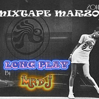 Long Play Mixtape Marzo 2014