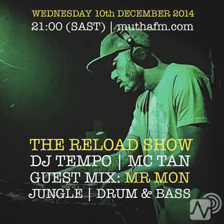 The Reload Show: Wednesday 10th December - muthafm.com