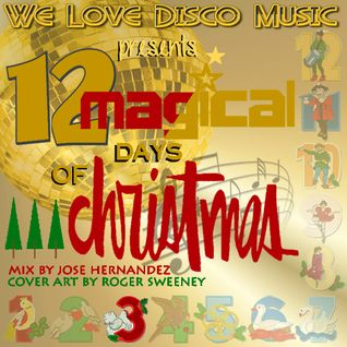 12 Days Of Christmas Disco Mix Day 3 by DeeJayJose