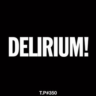 Test Pressing 350 / Noel Watson / Pre-Delirium!