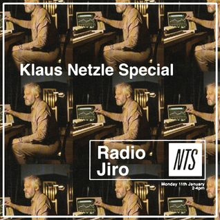 Radio Jiro (Klauze Netzle Special) - 11th January 2016