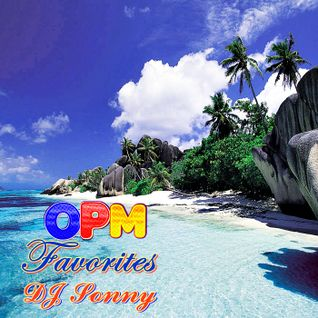 OPM Favorites by DJ Sonny GuMMyBeArZ (D.Y.M.S.W.)