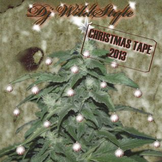 "Dj WildStyle ""Christmas Tape 2013"" B- Side"