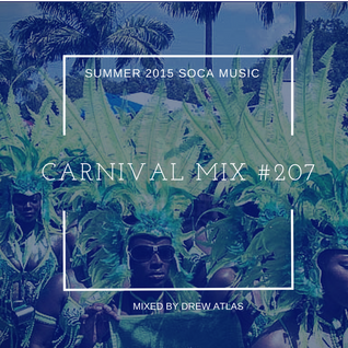 Carnival Mix #207 - Summer Soca Riddims