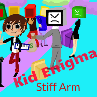 Kid Enigma - Stiff Arm