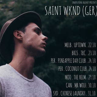 Saint Wknd Australia Tour Mix 2016