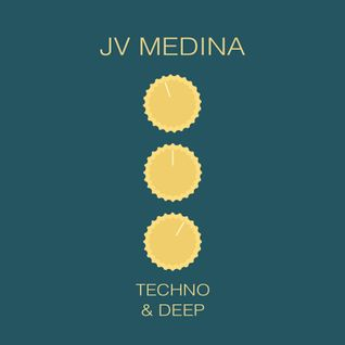 DEEP & TECHNO - Mixed by Jv Medina