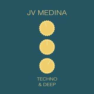 DEEP & TECHNO - Mixed by Jv Medina