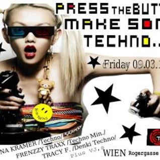 Frenzzy Tr-XX-PRESS THE BUTTON,MAKE SOME TECHNO_pt.1