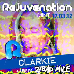 Clarkie - Breakbeat Promo Mix - Rejuvenation 17.03.12