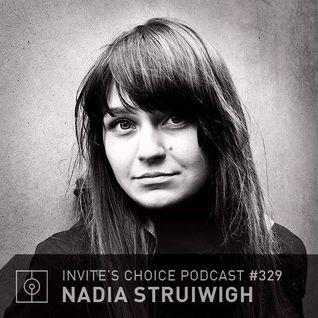 Invite's Choice Podcast 329 - Nadia Struiwigh