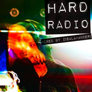 HARD RADIO ( mixed by Z(SALAMANDER) )