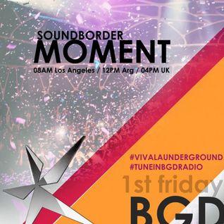 SoundBorder - Moment#009 on a BGD Label Radio 2015-06-05 {free download link}