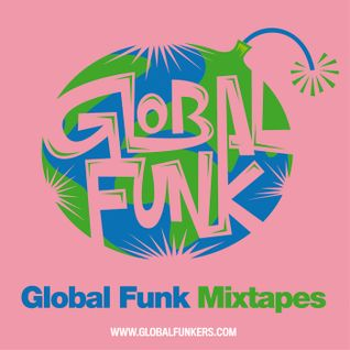 Global Funk Mixtape 010
