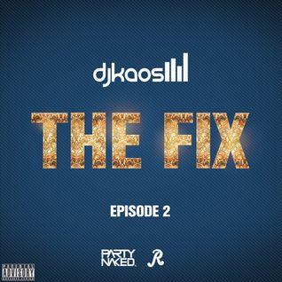 DJ Kaos - The Fix Episode 2 (2015)