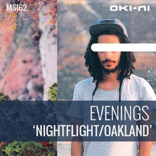NIGHTFLIGHT/OAKLAND by Evenings