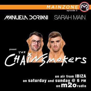 MainZone - The Chainsmokers - Ep. 3