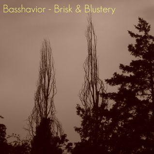 Basshavior - Brisk & Blustery
