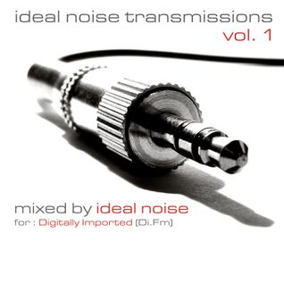 Ideal Noise Transmissions (for Di.Fm) - Vol.1 [2014]