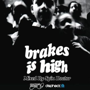 Brakes Is High - Spin Doctor's tribute to De La Soul