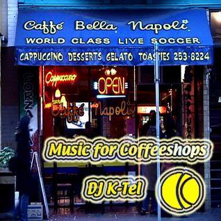 DJ K-Tel Music 4 Coffee Shops - Cafe Napoli
