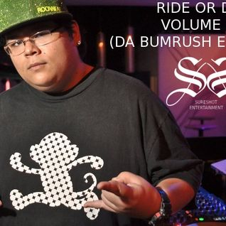Ride Or Die Volume 8 (Da Bumrush Edition)