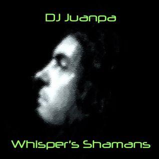 DjJuanpa - Whisper's Shamans